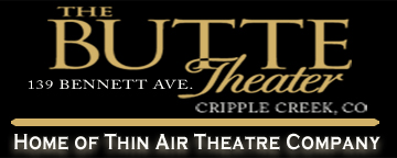 Butte Theater Cripple Creek Thin Air Theater Company